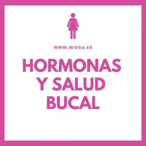 Hormonas y Salud Bucal